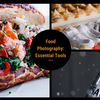 Bryan's 10 Essentials for Gourmet-Level Food Photography