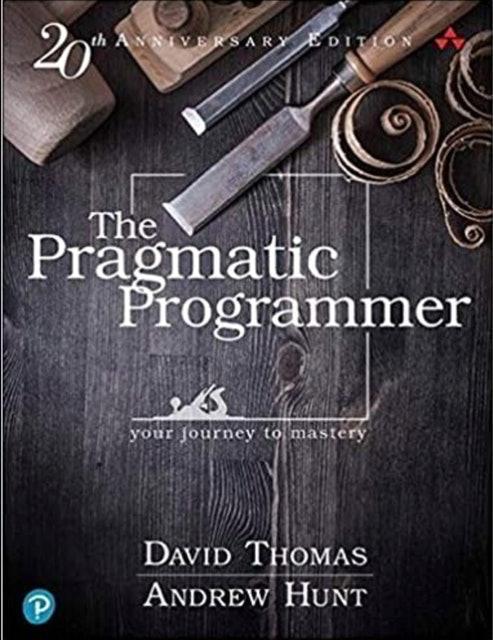 David Thomas, Andrew Hunt The Pragmatic Programmer 1