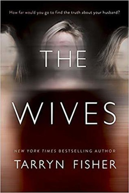 Tarryn Fisher The Wives 1