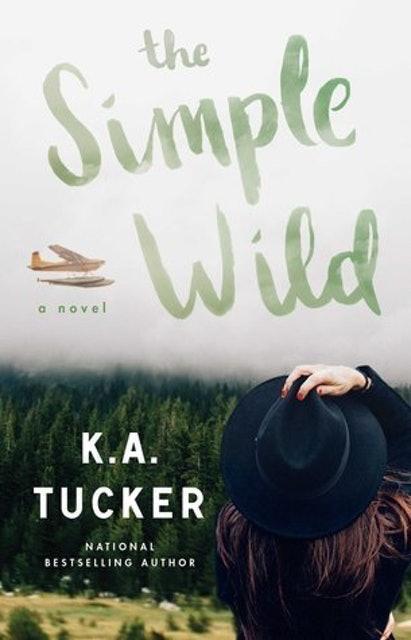 K.A. Tucker The Simple Wild 1