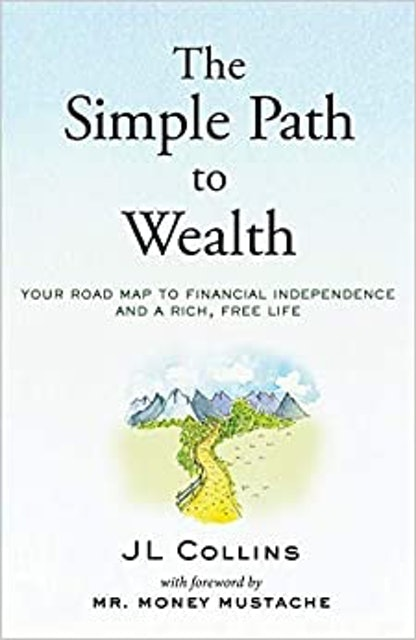 JL Collins The Simple Path to Wealth 1