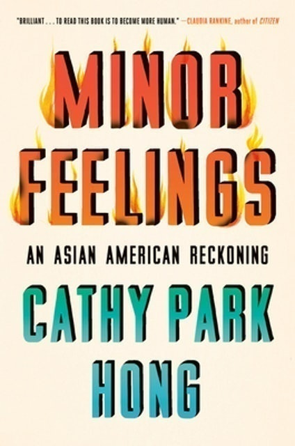 Cathy Park Hong Minor Feelings 1