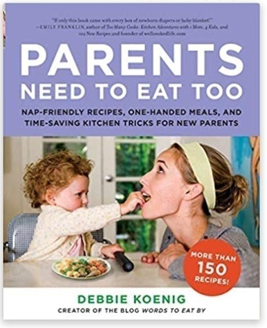 Debbie Koenig Parents Need to Eat Too 1