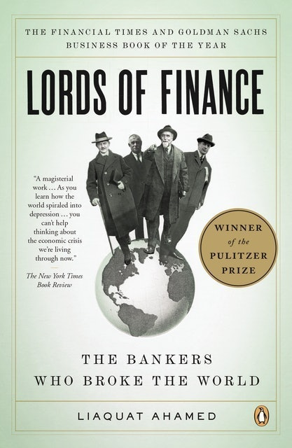 Liaquat Ahamed Lords of Finance 1