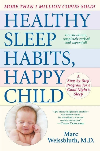 Marc Weissbluth Healthy Sleep Habits, Happy Child 1