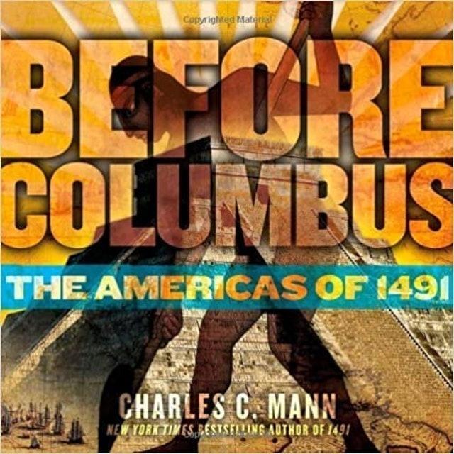 Charles C. Mann Before Columbus 1