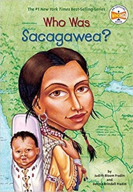 Judith Bloom Fradin, Dennis Brindell Fradin  Who Was Sacagawea? 1