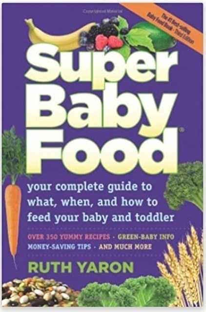 Ruth Yaron Super Baby Food 1