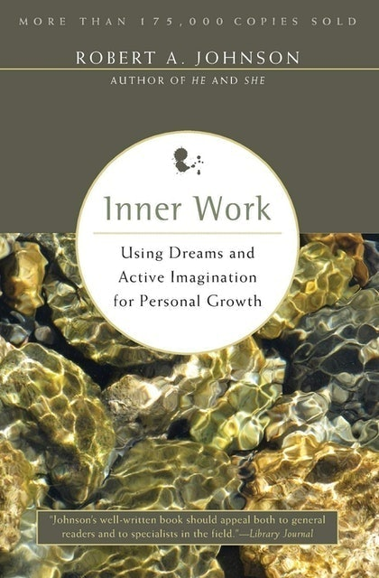 Robert A. Johnson Inner Work 1