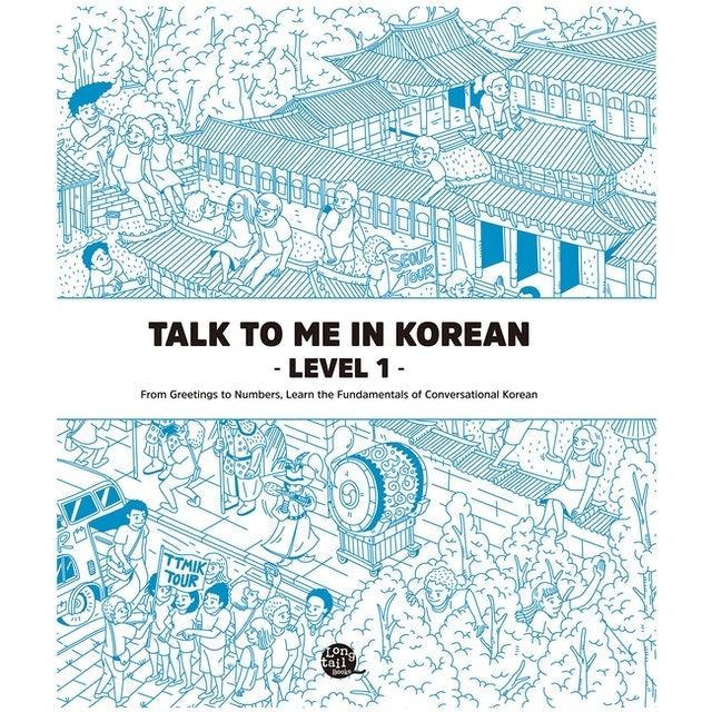 Talk To Me In Korean Talk To Me In Korean Level 1 1