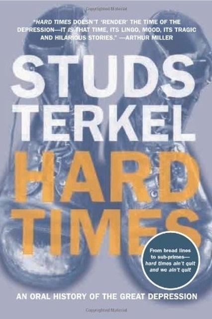 Studs Terkel Hard Times 1
