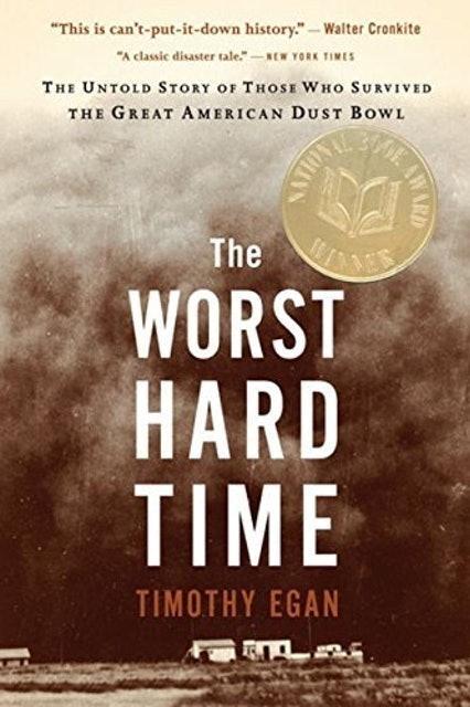 Timothy Egan The Worst Hard Time 1