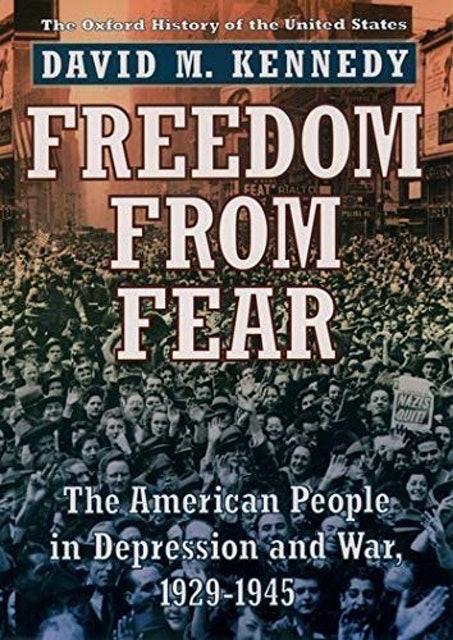 David M. Kennedy Freedom from Fear 1