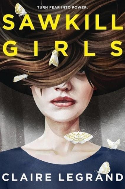 Claire Legrand Sawkill Girls 1