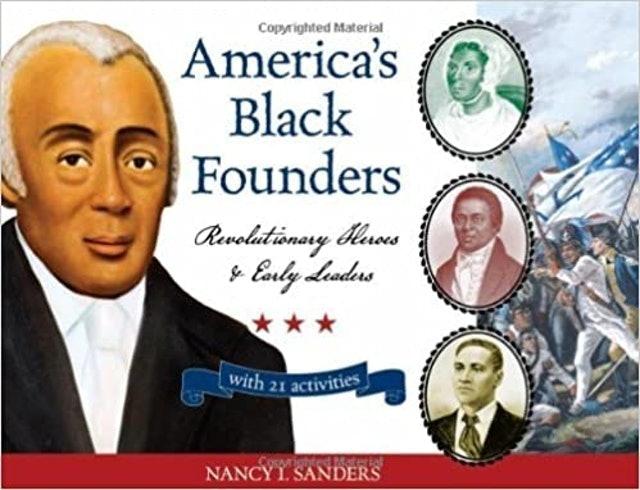 Nancy I. Sanders America's Black Founders 1
