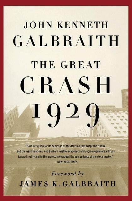 John Kenneth Galbraith The Great Crash 1929 1