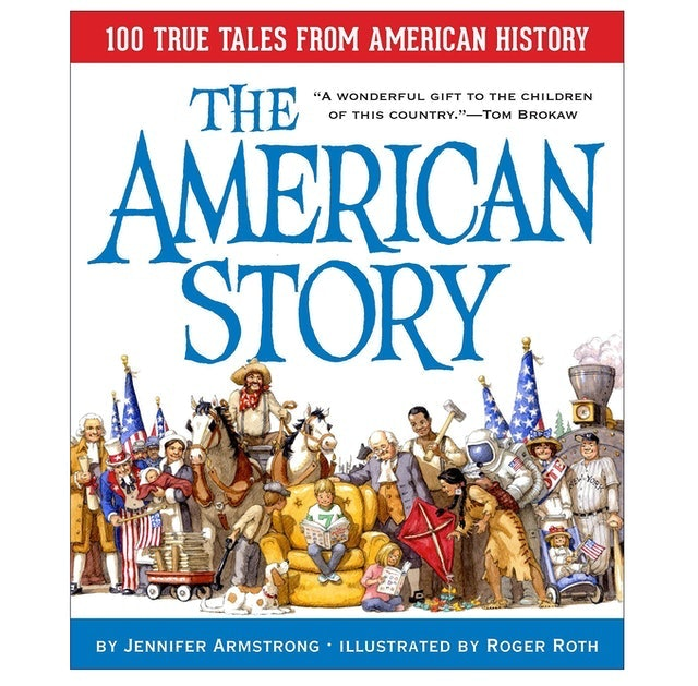 Jennifer Armstrong, Roger Roth The American Story 1