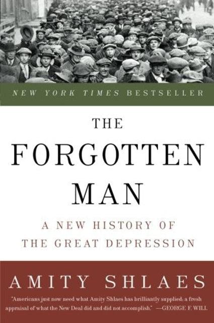 Amity Shlaes The Forgotten Man 1