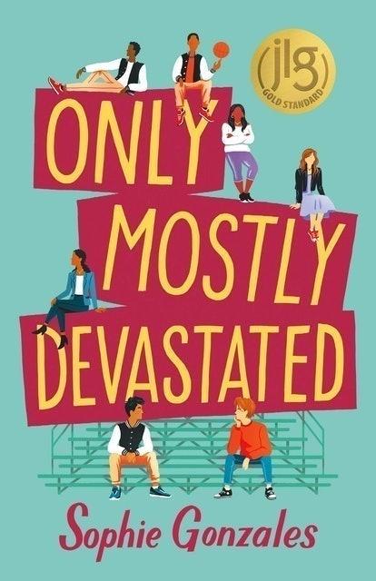 Sophie Gonzales Only Mostly Devastated: a Novel 1