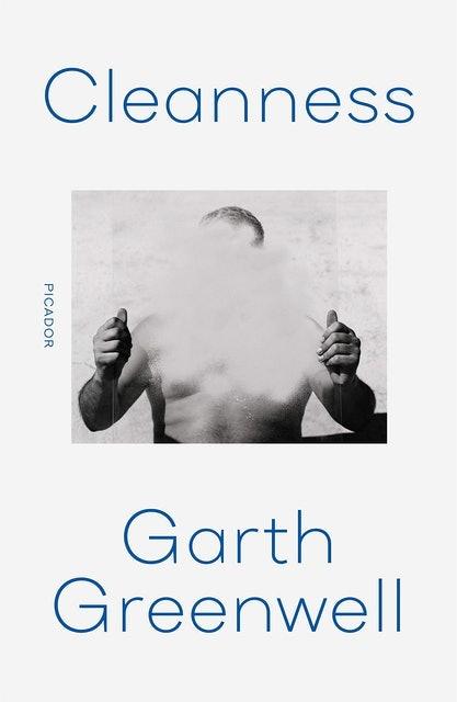 Garth Greenwell Cleanness  1