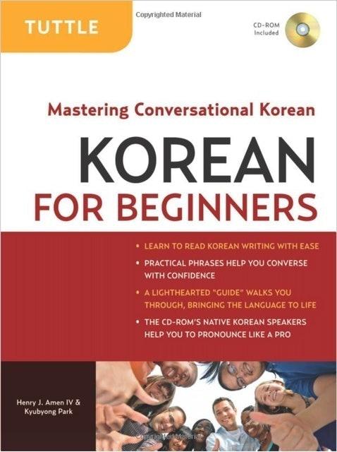 Henry J. Amen IV, Kyubyong Park  Korean For Beginners 1