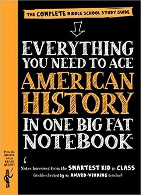 Philip Bigler Everything You Need to Ace American History in One Big Fat Notebook 1