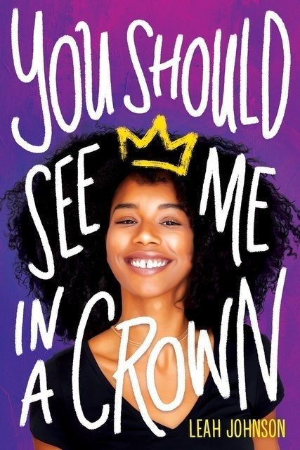 Leah Johnson You Should See Me In A Crown 1