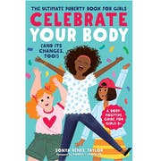 Top 10 Best Puberty Books for Girls in 2020 (Sonya Renee Taylor, Robie H. Harris, and More)